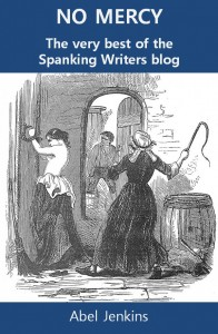 No Mercy - the very best of the Spanking Writers blog - Abel Jenkins